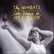 Coverafbeelding The Wombats - Let's dance to joy division