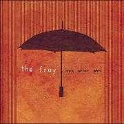 Coverafbeelding The Fray - Look after you