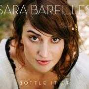 Coverafbeelding Sara Bareilles - Bottle it up