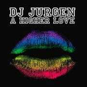 Details DJ Jurgen - A higher love