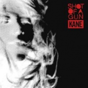 Coverafbeelding Kane - Shot of a gun