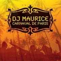 Details DJ Maurice - Carnaval de Paris