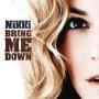 Coverafbeelding Nikki ((Kerkhof)) - Bring me down