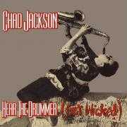 Details Chad Jackson - Hear The Drummer (Get Wicked)