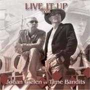 Coverafbeelding Johan Gielen vs Time Bandits - Live It Up 2008