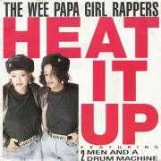 Details The Wee Papa Girl Rappers featuring 2 Men and A Drum Machine - Heat It Up