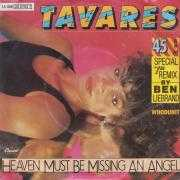 "Coverafbeelding Tavares - Heaven Must Be Missing An Angel - Special 7"" Remix By Ben Liebrand"