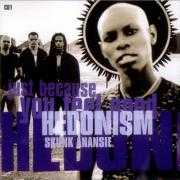 Coverafbeelding Skunk Anansie - Hedonism - Just because you feel good