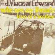Coverafbeelding J. Vincent Edward - Who Are My Friends