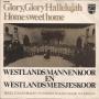 Coverafbeelding Westlands Mannenkoor en Westlands Meisjeskoor begeleid door John Woodhouse & His Magic Accordion - Glory, Glory Hallelujah