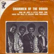 Coverafbeelding Chairmen Of The Board - Give Me Just A Little More Time