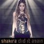 Coverafbeelding Shakira - Did it again