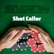 Coverafbeelding Ian Carey - Shot caller