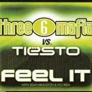 Details Three 6 Mafia vs. Tiësto with Sean Kingston & Flo Rida - Feel it