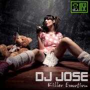 Coverafbeelding DJ Jose - Killer emotion