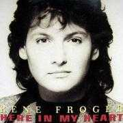 Coverafbeelding Rene Froger - Here In My Heart