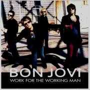 Details Bon Jovi - Work for the working man