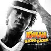 Coverafbeelding K'naan featuring Adam Levine of Maroon 5 - Bang bang