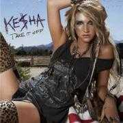 Details Ke$ha - Take It Off