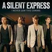 Coverafbeelding A Silent Express - I never saw this coming