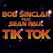Coverafbeelding Bob Sinclar feat. Sean Paul - Tik tok