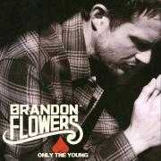 Coverafbeelding Brandon Flowers - Only the young