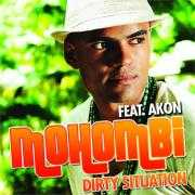Coverafbeelding Mohombi feat. Akon - Dirty situation