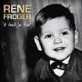 Coverafbeelding Rene Froger - 'k Heb je lief