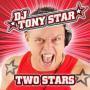 Details DJ Tony Star - Two stars