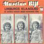 Details Martine Bijl - Limburgs Klaaglied/ Ik Word Nooit Meer Nummer Één