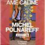 Coverafbeelding Michel Polnareff - Ame Caline
