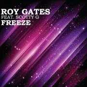 Coverafbeelding Roy Gates feat. Scotty G - Freeze