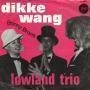 Coverafbeelding Lowland Trio - Dikke Wang
