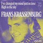 Coverafbeelding Frans Krassenburg - I've Changed My Mind Just In Time