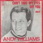 Coverafbeelding Andy Williams - Can't Take My Eyes Off You
