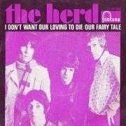 Coverafbeelding The Herd - I Don't Want Our Loving To Die