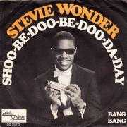 Coverafbeelding Stevie Wonder - Shoo-Be-Doo-Be-Doo-Da-Day