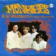 Coverafbeelding The Monkees - It's Nice To Be With You/ D.W.Washburn