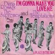 Coverafbeelding Diana Ross & The Supremes and The Temptations - I'm Gonna Make You Love Me