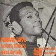 Coverafbeelding Marvin Gaye - Too Busy Thinking About My Baby