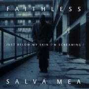 Coverafbeelding Faithless - Salva Mea