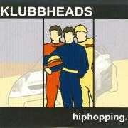 Details Klubbheads - Hiphopping