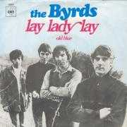 Coverafbeelding The Byrds - Lay Lady Lay