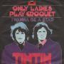 Coverafbeelding Tintin - Only Ladies Play Croquet