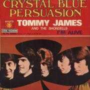 Coverafbeelding Tommy James and The Shondells - Crystal Blue Persuasion