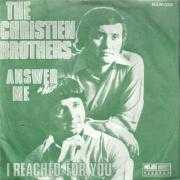 Coverafbeelding The Christien Brothers - Answer Me