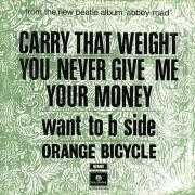 Coverafbeelding Orange Bicycle - Carry That Weight - You Never Give Me Your Money