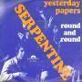 Coverafbeelding Serpentine - Yesterday Papers