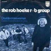 Coverafbeelding The Rob Hoeke R+B Group - Double Cross Woman