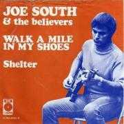 Details Joe South & The Believers - Walk A Mile In My Shoes